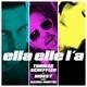 Thomas Scheffler & Mossy feat. Rachel Montiel Ella elle l'a(Remixes)