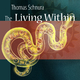 Thomas Schnura The Living Within