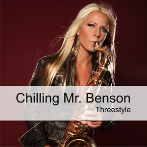 Threestyle - Chilling Mr.Benson (Welovemusic)