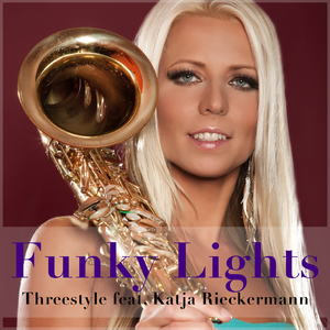 Threestyle feat. Katja Rieckermann - Funky Lights (Welovemusic)