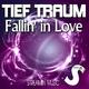 Tief Traum - Fallin' in Love