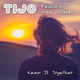 Tijo feat. Elsie Nouvel Keep It Together