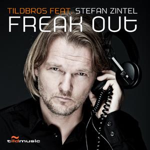 Tildbros feat. Stefan Zintel - Freak Out (Tildmusic)