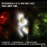 You Got Me by Tim Besamusca & DJ T.H. With Three Faces mp3 download