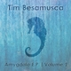 Tim Besamusca Amygdala E.P. Volume 1