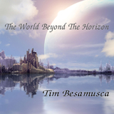 The World Beyond the Horizon by Tim Besamusca mp3 download
