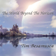 Tim Besamusca The World Beyond the Horizon