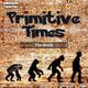 Tim Brick Primitive Times