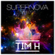 Tim H Supernova (So Lost)