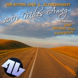 100s Miles Away (Incl. Remixes) by Tim Ritten & A. Klyuchinskiy mp3 download