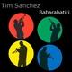 Tim Sanchez Babaribatiri
