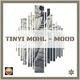 Tinyi Mohl Mood