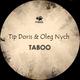 Tip Doris & Oleg Nych Taboo Ep