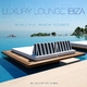Tito Torres  Luxury Lounge Ibiza - Beautiful Beach Sounds(Selected By Tito Torres)