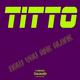 Titto - Now You Are Alone