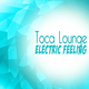 Toca Lounge Electric Feeling