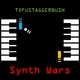 Tofustaggerbush Synth Wars