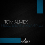 Hell Beats Remixes by Tom Almex mp3 download