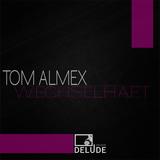 Wechselhaft by Tom Almex mp3 download