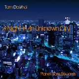 A Night in an Unknown City by Tom Da Vinci mp3 downloads