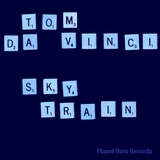 Sky Train by Tom Da Vinci mp3 download