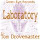 Tom Drovemaster Laboratory