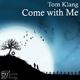 Tom Klang Come with Me
