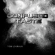 Tom Louraux Confused Taste