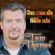 Tom Thomeé - Das muss die Hölle sein