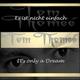 Tom Thomeé It's Only a Dream / Es ist nicht einfach