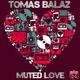 Tomas Balaz Muted Love