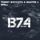 Tommy Boccuto & Master J Spell