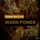 Tommy Boccuto Warn Power
