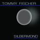 Tommy Fischer Silbermond