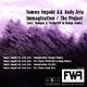 Tommy Impakt & Andy Zeta Immagination/The Project E.P.