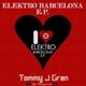 Tommy J Gren Elektro Barcelona