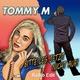 Tommy M Bitte leg jetzt nicht auf(Radio Edit)