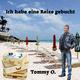 Tommy O. - Ich habe eine Reise gebucht
