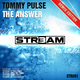Tommy Pulse The Answer - Remix Edition