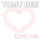 Tomy Bee Love Me
