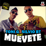 Muevete by Toni G Feat Silvio B.T. mp3 download