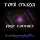 Toni Muza First Contact