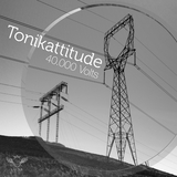 40.000 Volts by Tonikattitude mp3 download