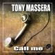 Tony Massera - Call Me(Extended Version)