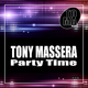 Tony Massera Party Time(Extended Version)
