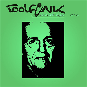 Toolfunk-Recordings - Toolfunk-Recordings016 (Toolfunk-Recordings)