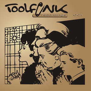 Toolfunk-Recordings - Toolfunk001 (Toolfunk-Recordings)