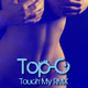Top-C Touch My Rmx