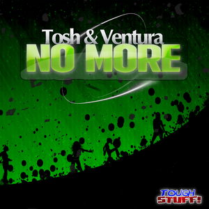 Tosh & Ventura - No More (Tough Stuff!)