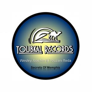 Touzani Reda, Wesley Joachim - Secrets of Memphis (Toubkal Records)